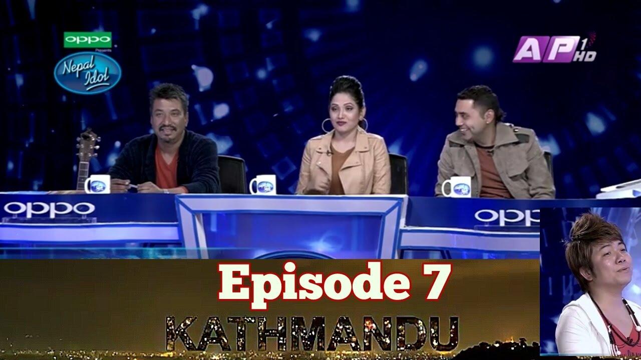Nepal Idol , Episode 7 | HD Full Official Video | Kathmandu Audition | Full Highlights