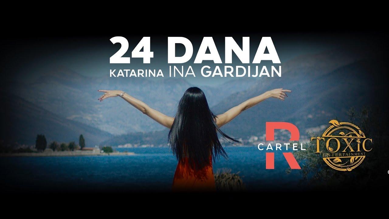 KATARINA INA GARDIJAN — 24 DANA (Official Video)