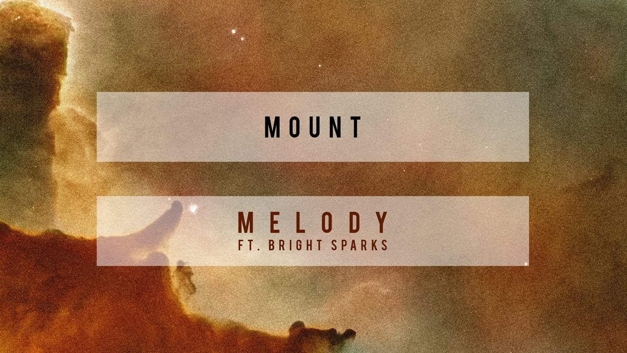 MOUNT — Melody feat. Bright Sparks (Cover Art) [Ultra Music]