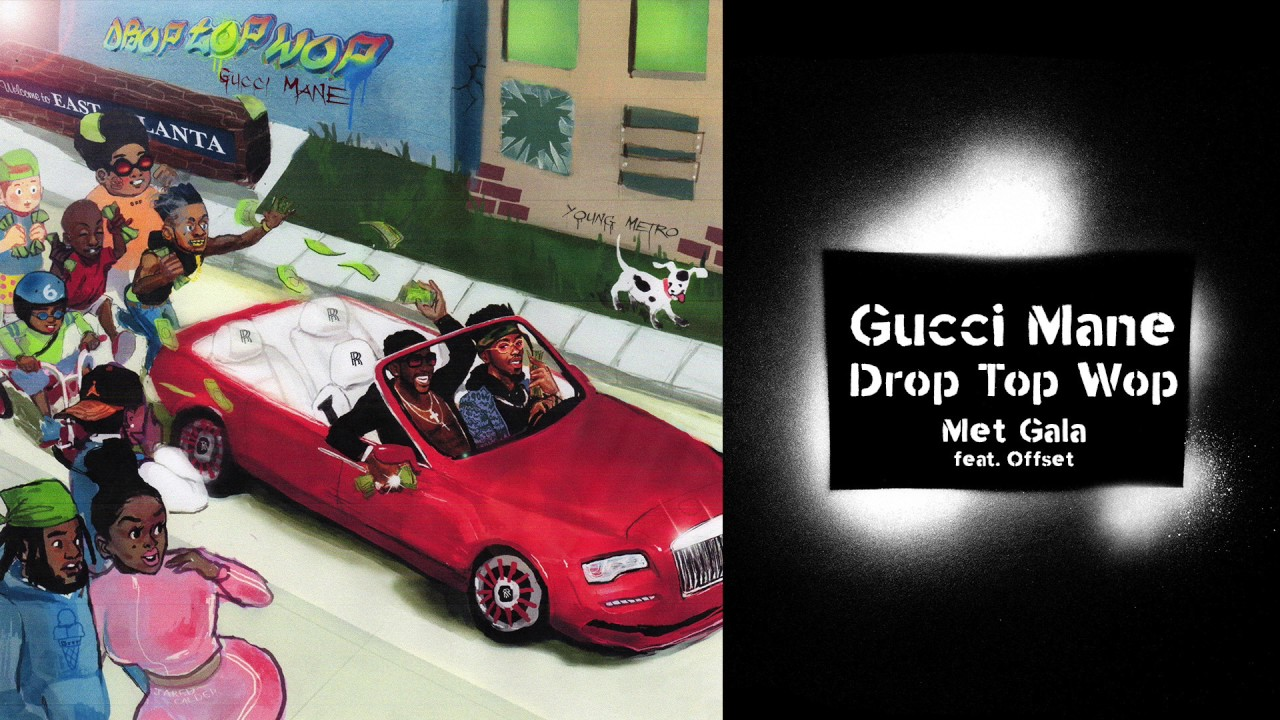 Gucci Mane — Met Gala (feat. Offset) prod. Metro Boomin [Official Audio]