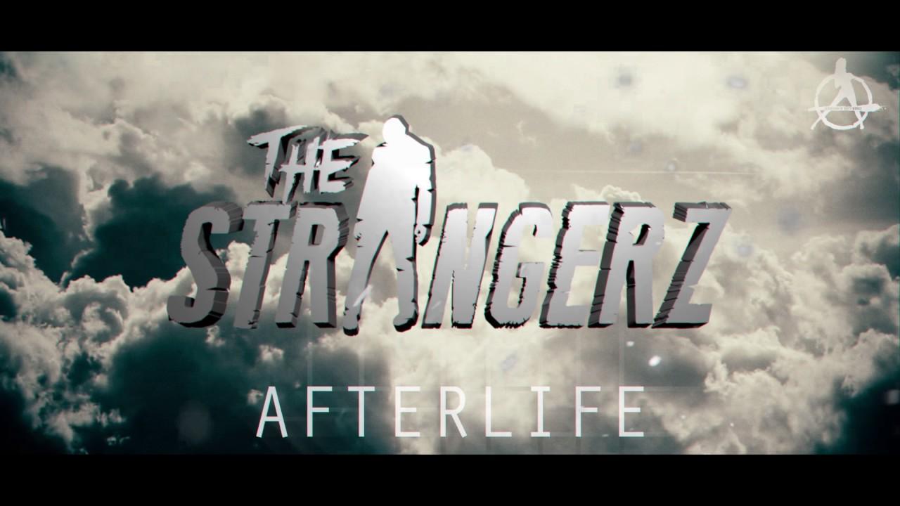 The Strangerz — Afterlife (Official Video Clip)