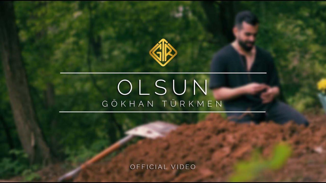 Olsun [Official Video] — Gökhan Türkmen #Sessiz