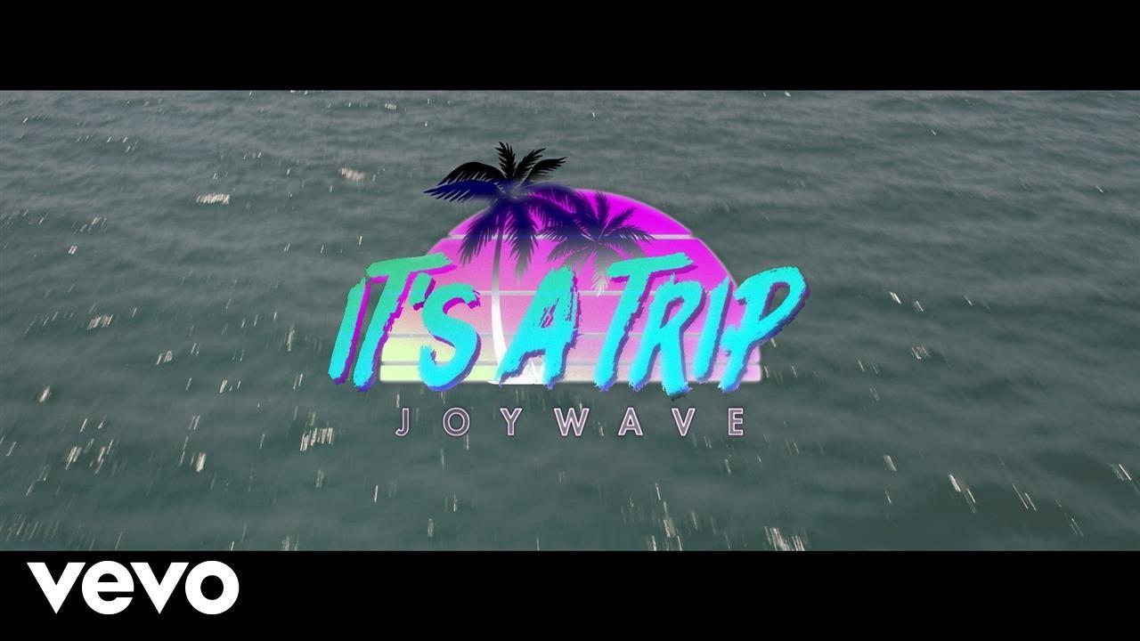 Joywave — It's A Trip! (Official Video)