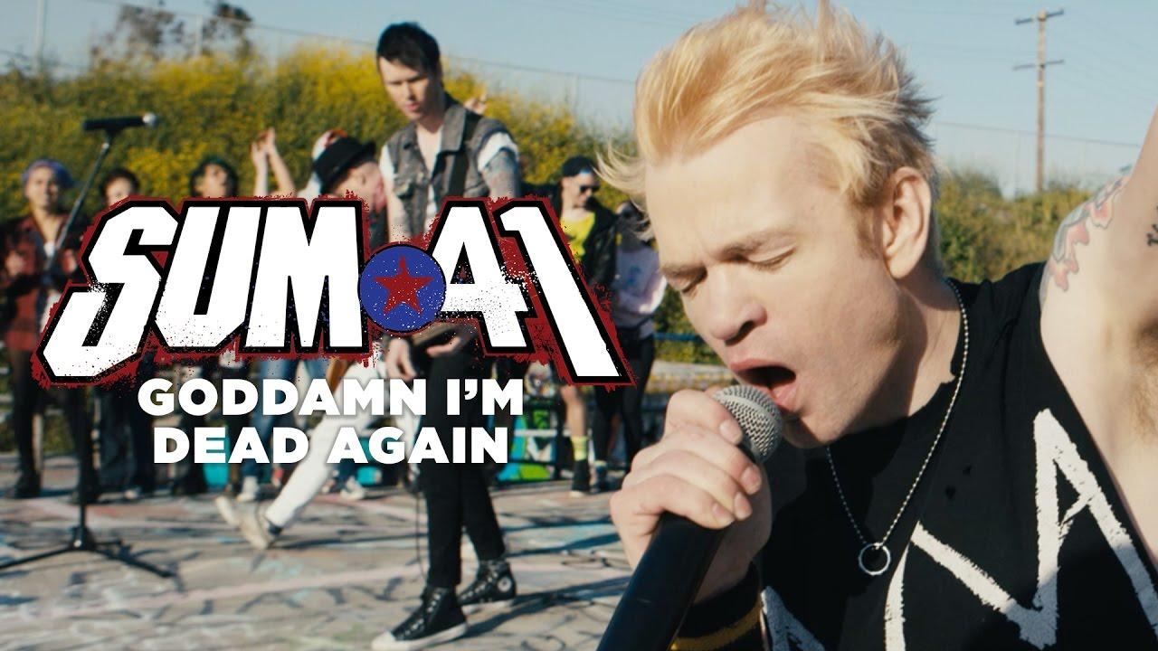 Sum 41 — Goddamn I'm Dead Again (Official Music Video)