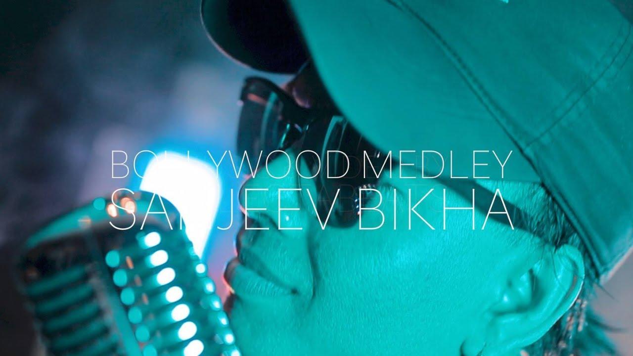 BOLLYWOOD MEDLEY — SANJEEV BIKHA (OFFICIAL VIDEO)