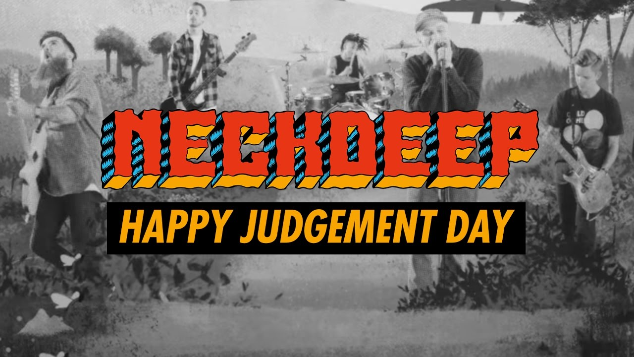 Neck Deep — Happy Judgement Day (Official Music Video)