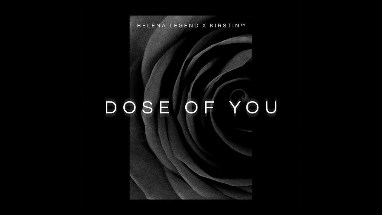 Helena Legend x kirstinTM — Dose Of You (Cover Art) [Ultra Music]