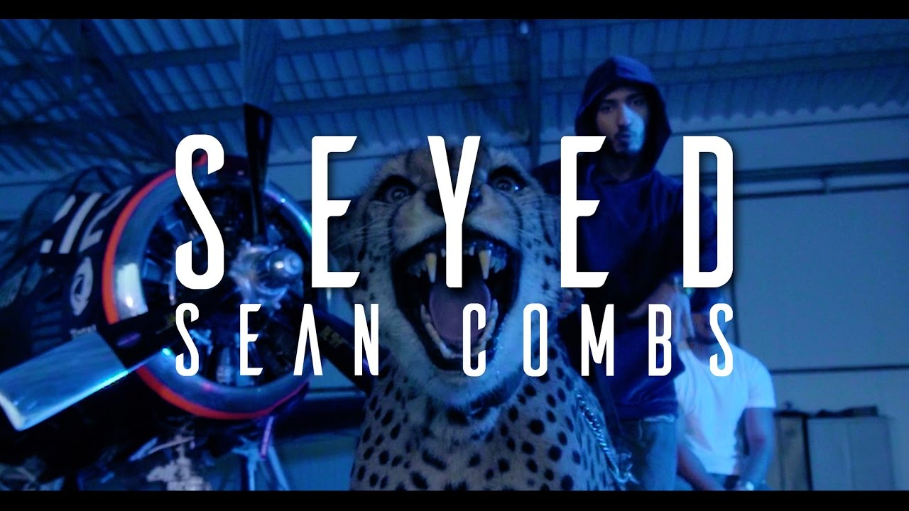 Seyed — Sean Combs (OFFICIAL VIDEO)