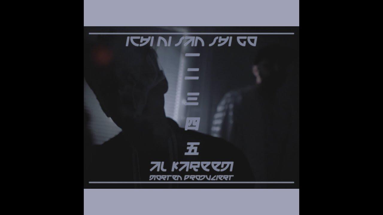 AL Kareem — Ichi Ni San Shi Go // prod. by morten (OfficiAL Video)