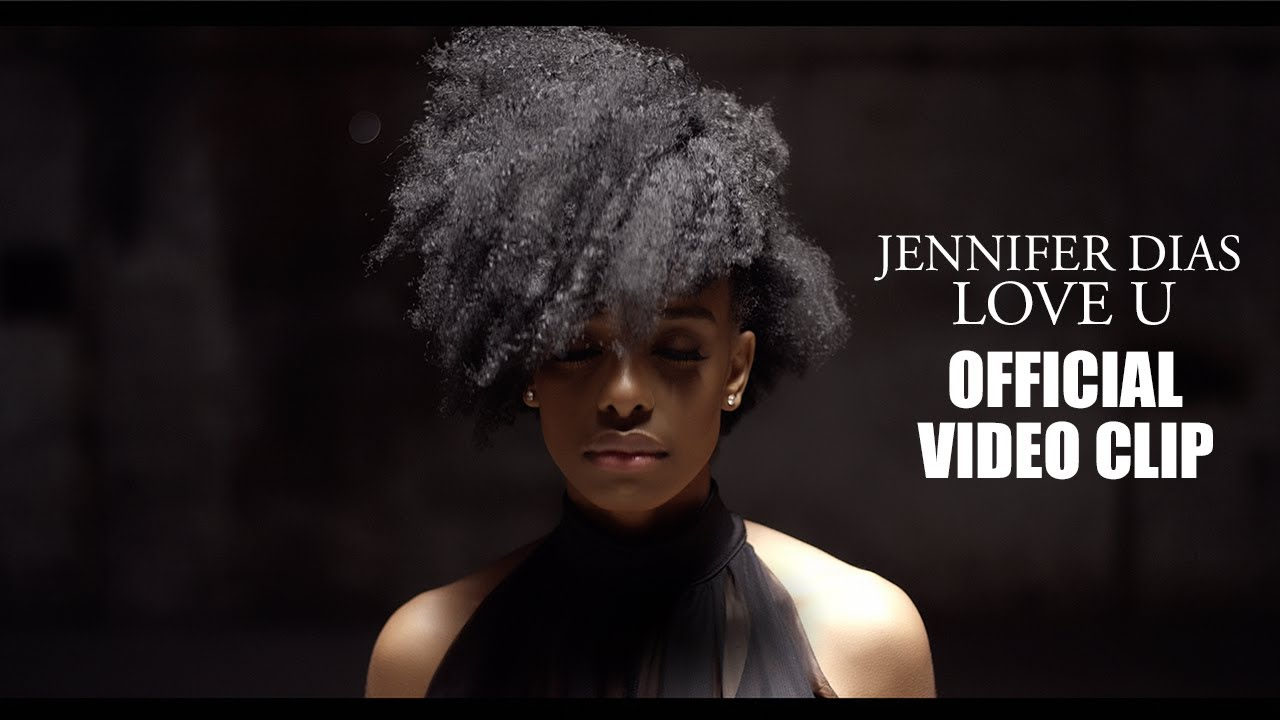 Jennifer Dias — Love U (Official Video Clip) 6K