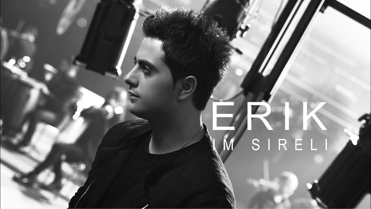 Erik — Im Sireli //Official Music Video 4k//