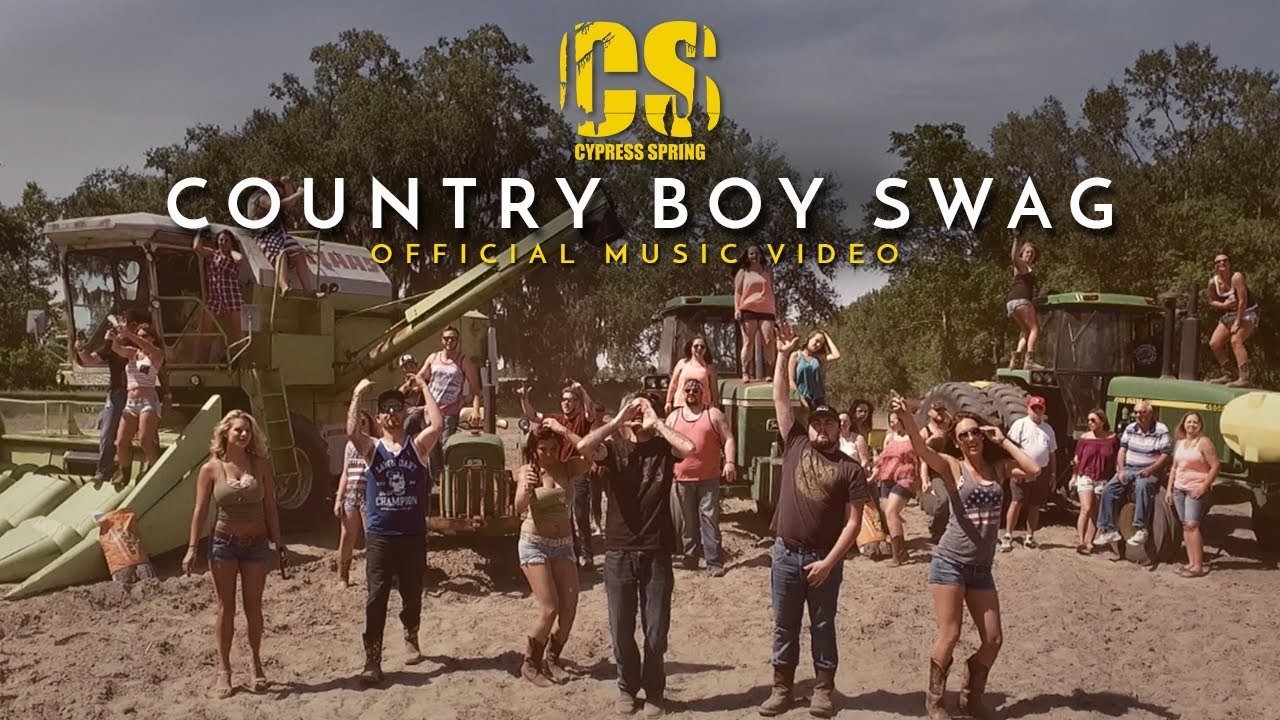 Cypress Spring — Country Boy Swag (Official Video)