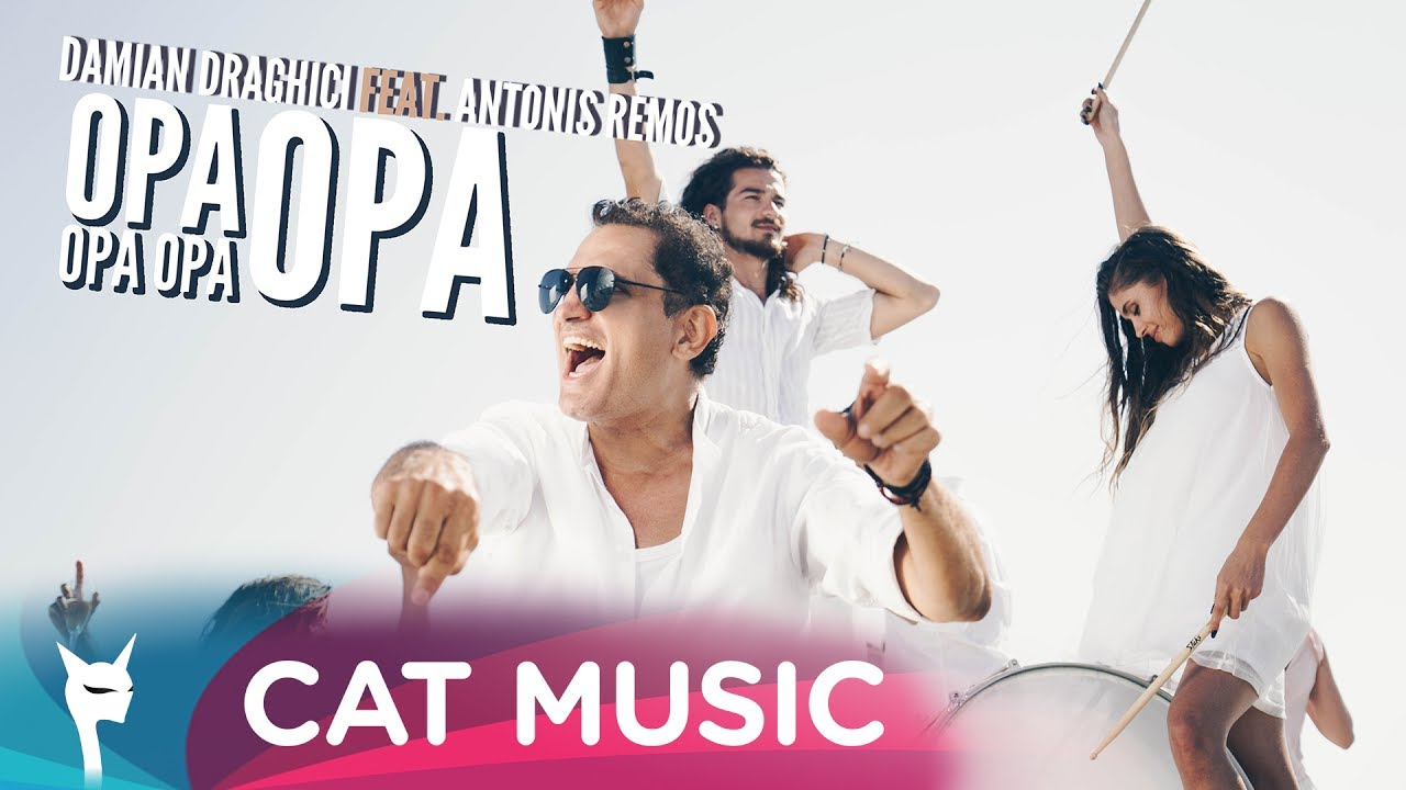 Damian Draghici feat. Antonis Remos — Opa Opa Opa Opa (Official Video)