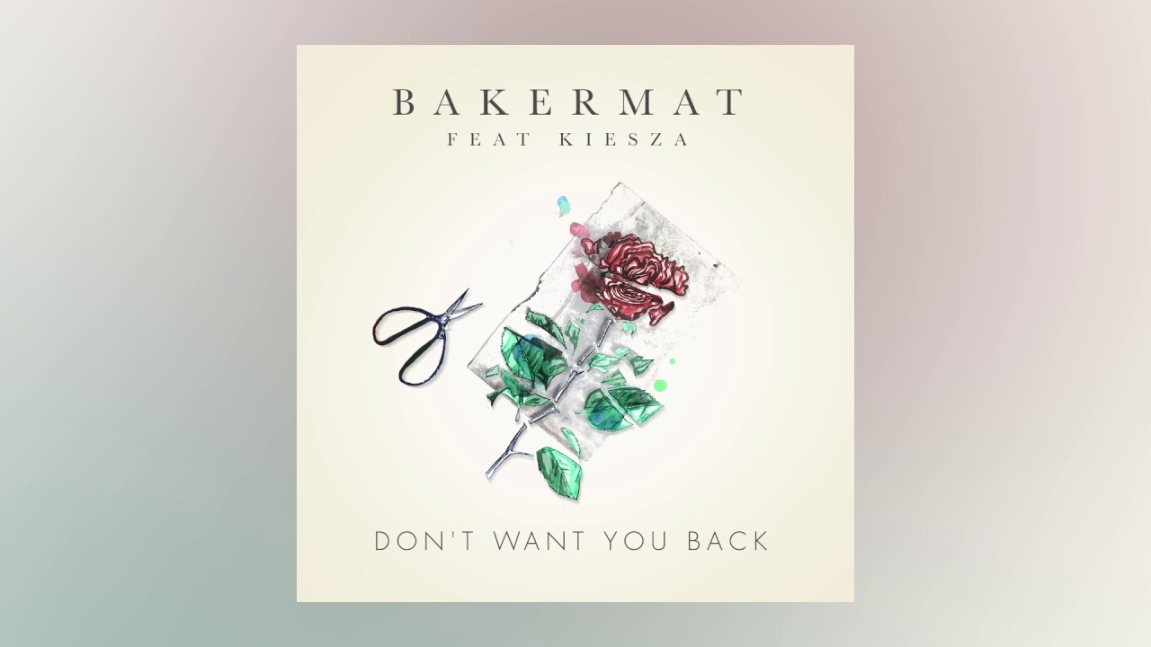 Bakermat — Don't Want You Back feat. Kiesza (Cover Art) [Ultra Music]