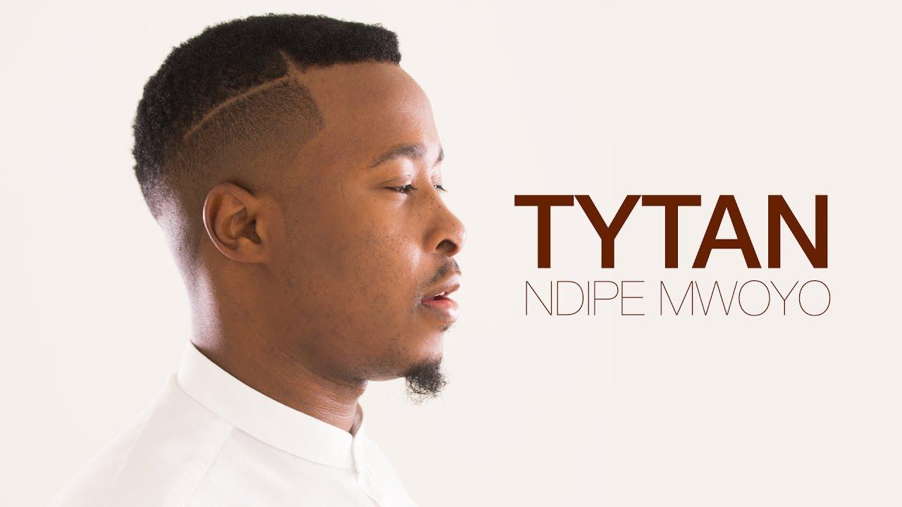 Tytan — Ndipe Mwoyo (Official Video)