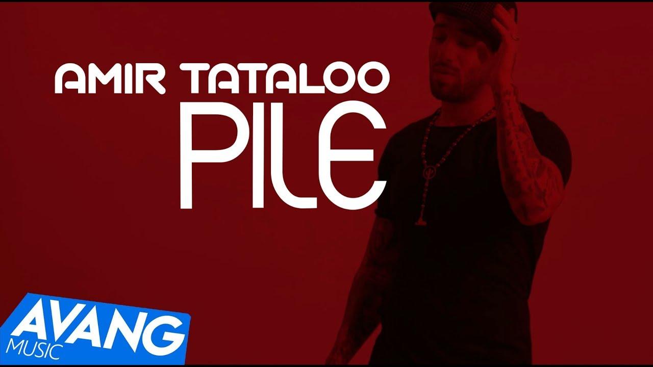 Amir Tataloo — Pile OFFICIAL VIDEO HD