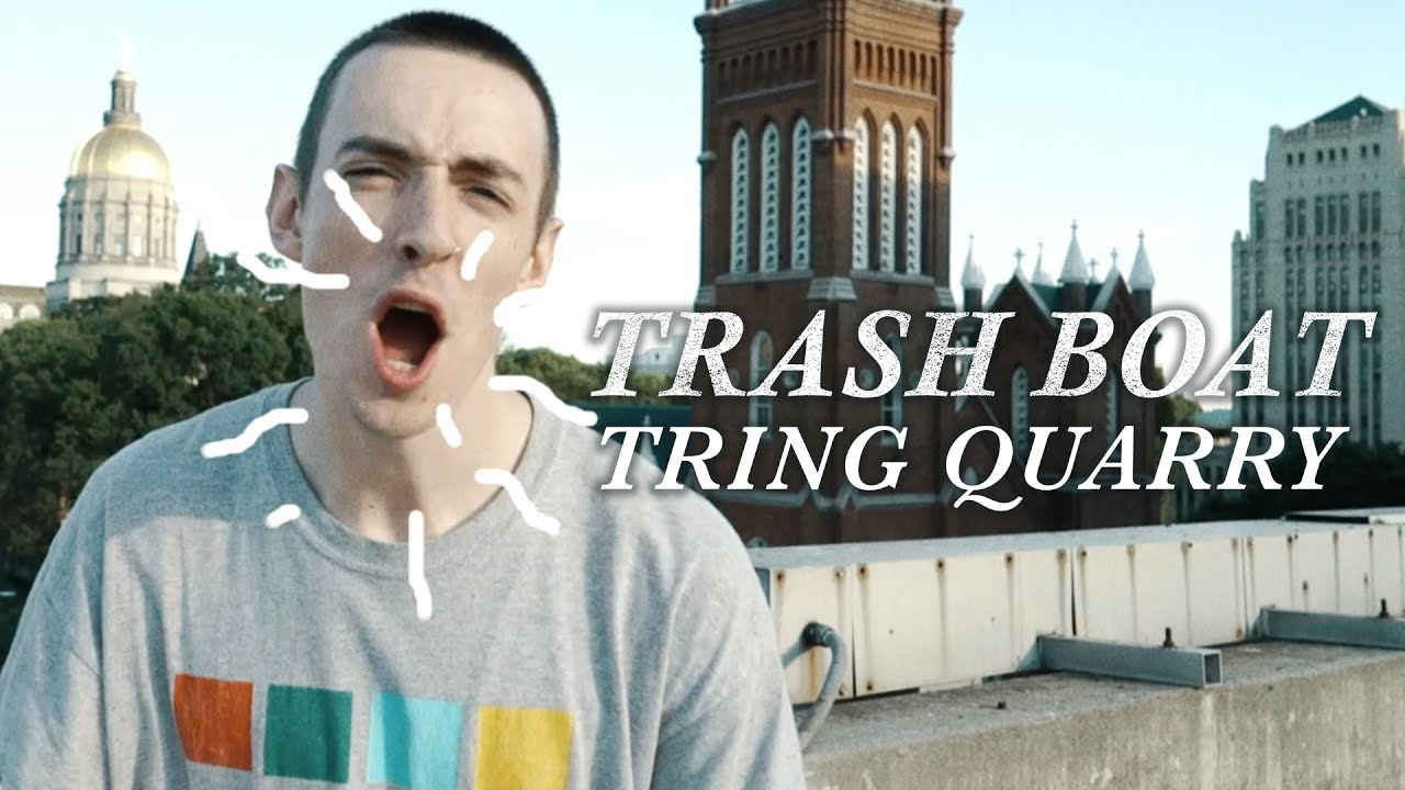 Trash Boat — Tring Quarry (Official Music Video)