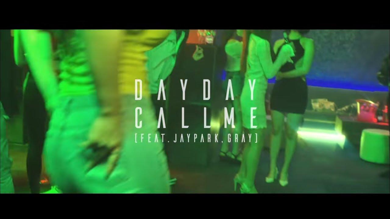 Dayday (데이데이) — 나를 불러 (Feat. GRAY, 박재범) Official Music Video