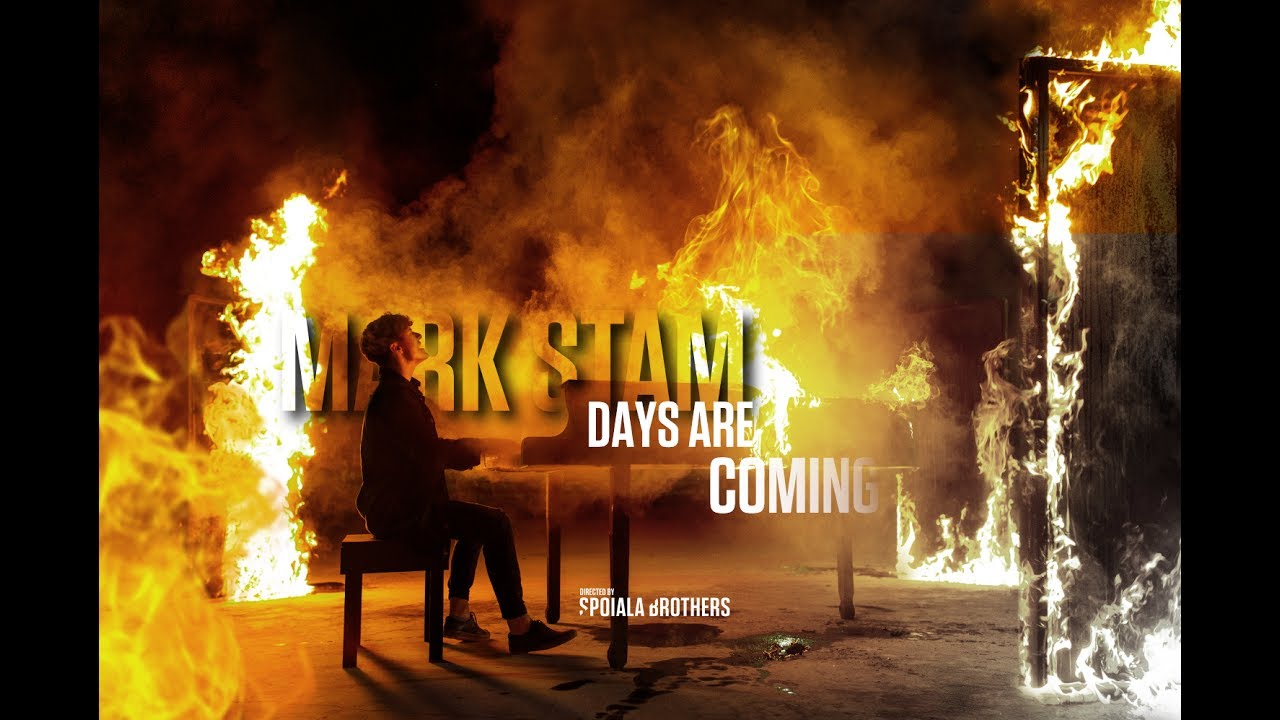 Mark Stam — Days Are Coming ( Official Video)