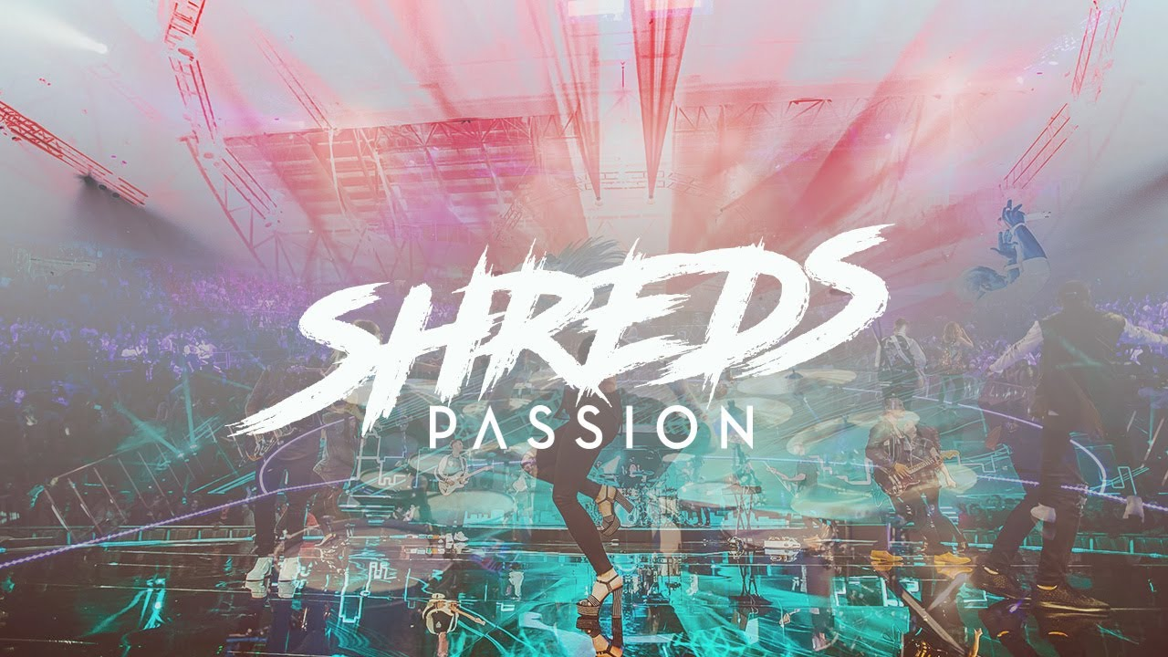 Planetshakers SHREDS!!! Legacy — Passion   Official Video