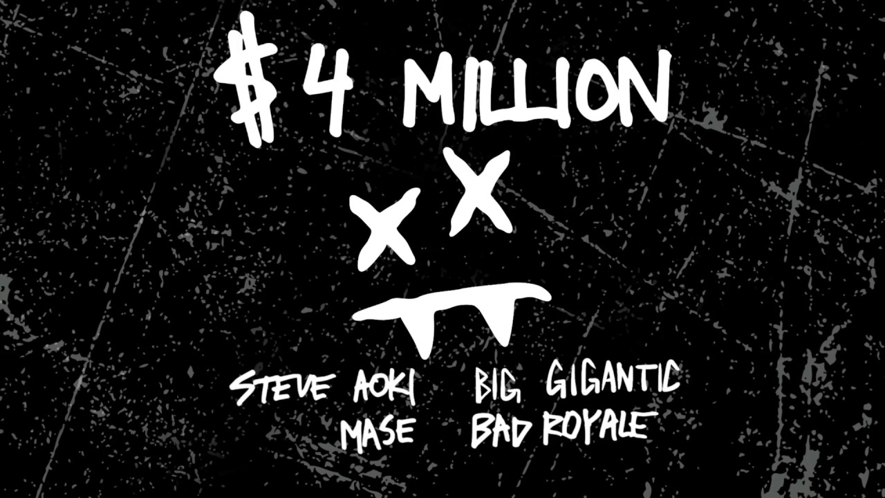 Steve Aoki & Bad Royale — $4,000,000 feat. Ma$e & Big Gigantic (Cover Art) [Ultra Music]