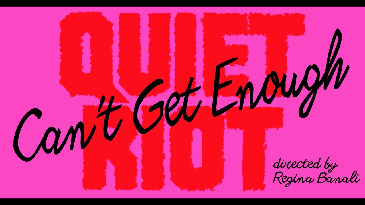 Quiet Riot — «Can't Get Enough» (Official Video)
