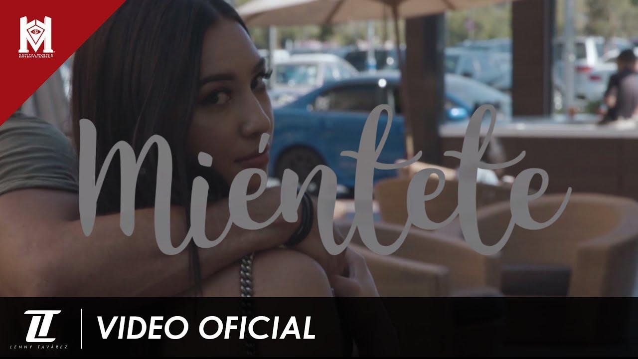 Miéntete — Lenny Tavárez (Official Video)