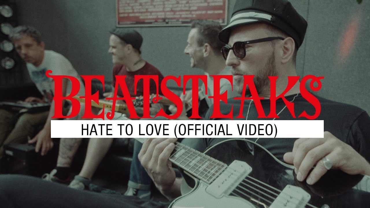 Beatsteaks feat. Jamie T — Hate To Love (Official Video)