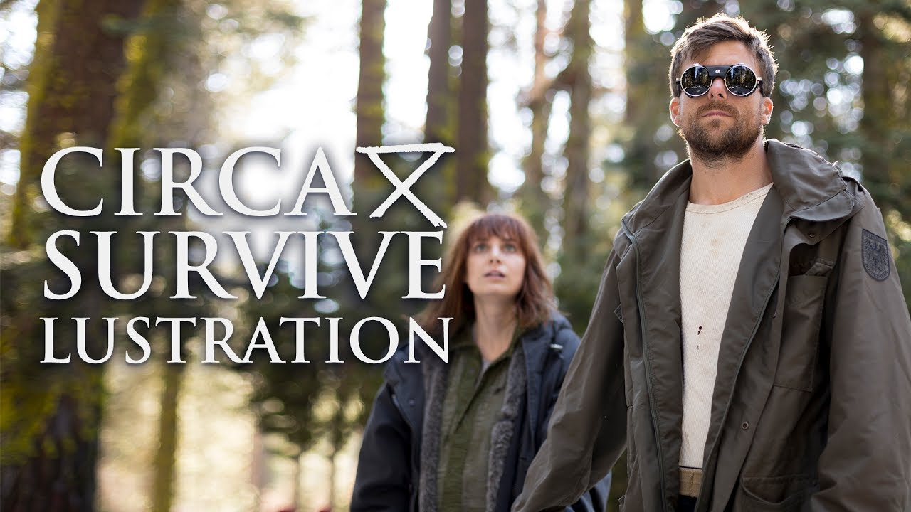Circa Survive — Lustration (Official Music Video)