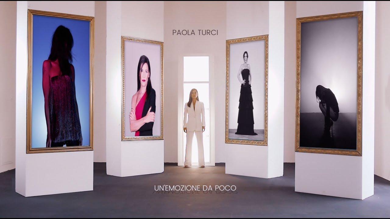 Paola Turci — Un'Emozione Da Poco (Official Video)