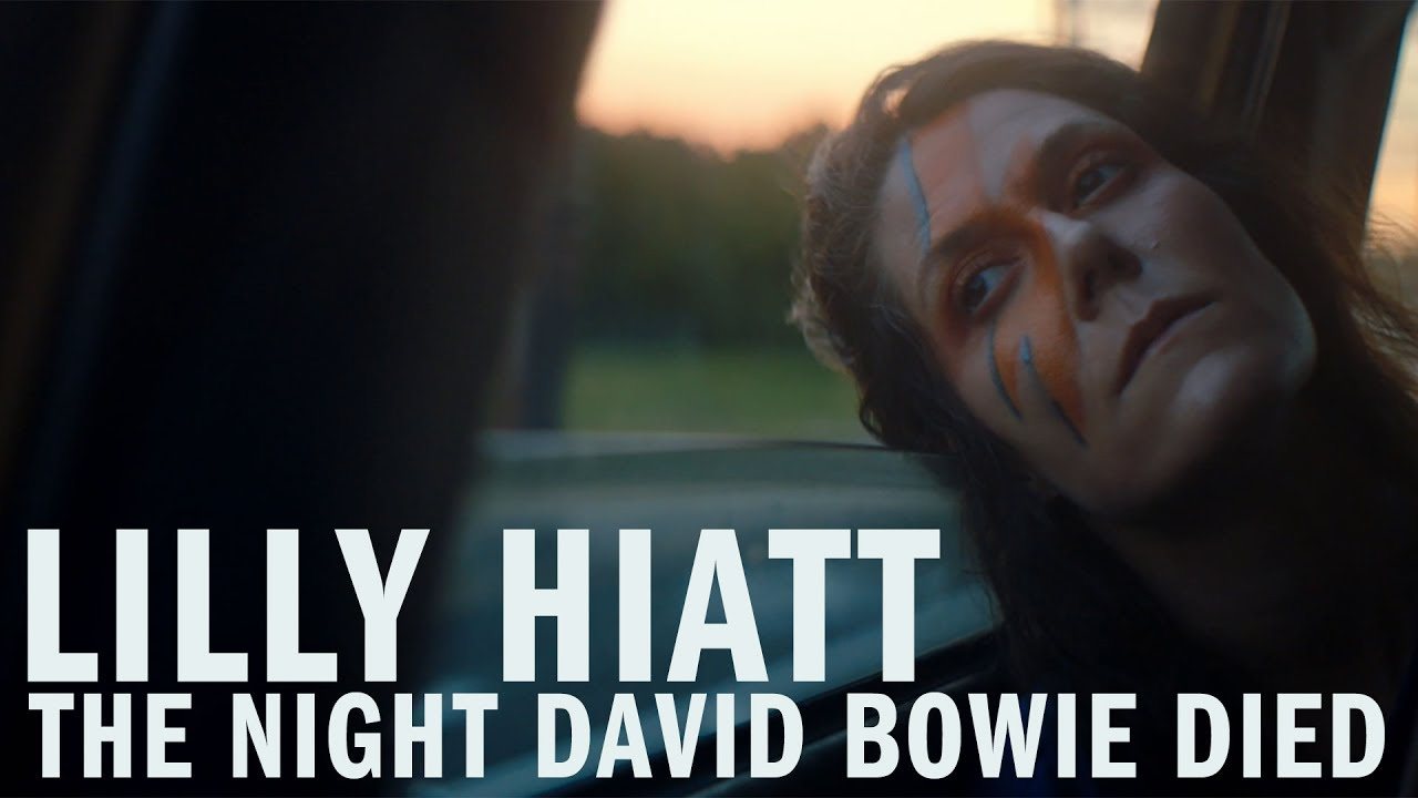 Lilly Hiatt — «The Night David Bowie Died» [Official Video]
