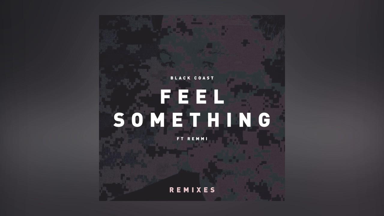 Black Coast — Feel Something feat. Remmi (Mokita Remix) [Cover Art] [Ultra Music]