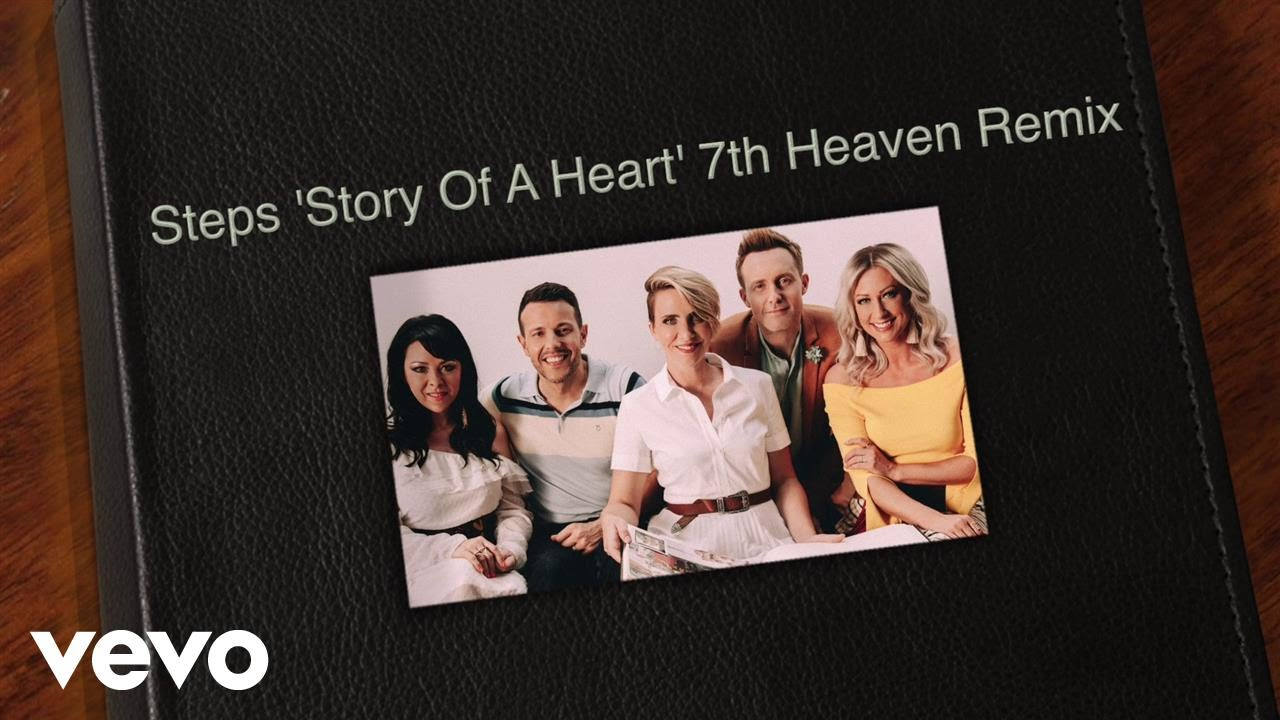 Steps — Story of a Heart (7th Heaven Remix) [Official Video]
