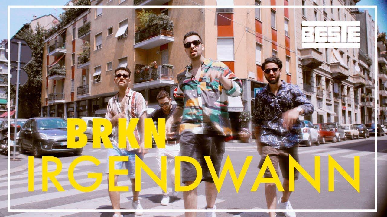 BRKN — Irgendwann (Official Video)