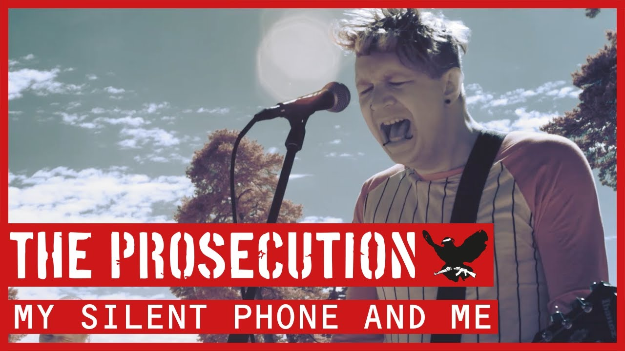 The Prosecution — My Silent Phone And Me (Official Video)