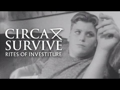 Circa Survive — Rites of Investiture (Official Music Video)