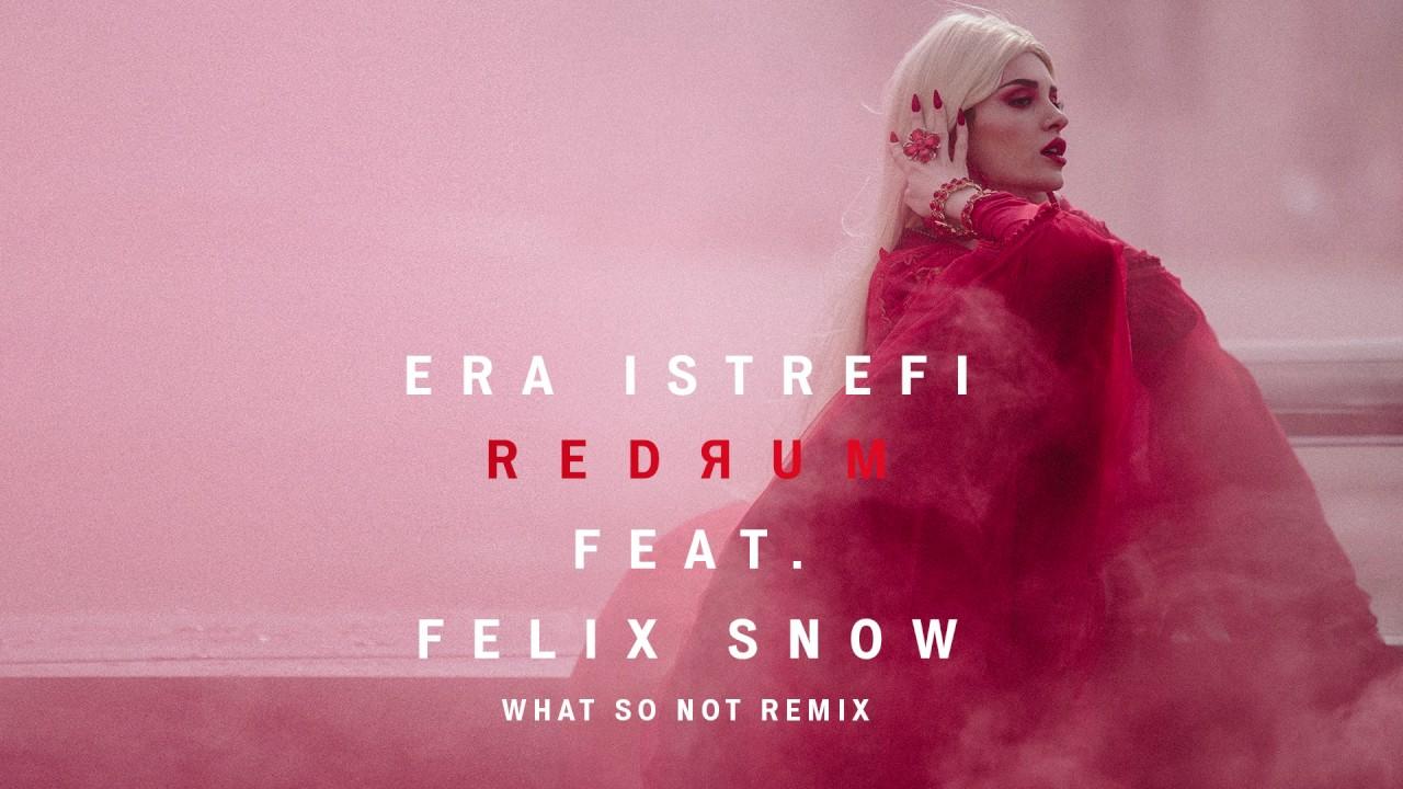 Era Istrefi — Redrum feat. Felix Snow (What So Not Remix) [Cover Art] [Ultra Music]
