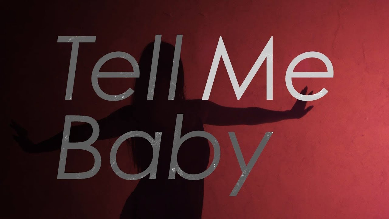 Official髭男dism — Tell Me Baby[Official Video]