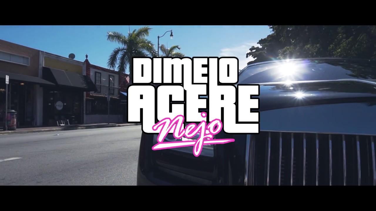 Ñejo — Dímelo Acere (Official Video)
