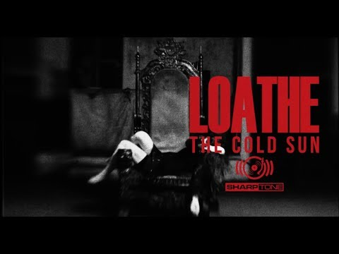 LOATHE — Its Yours (OFFICIAL VIDEO)