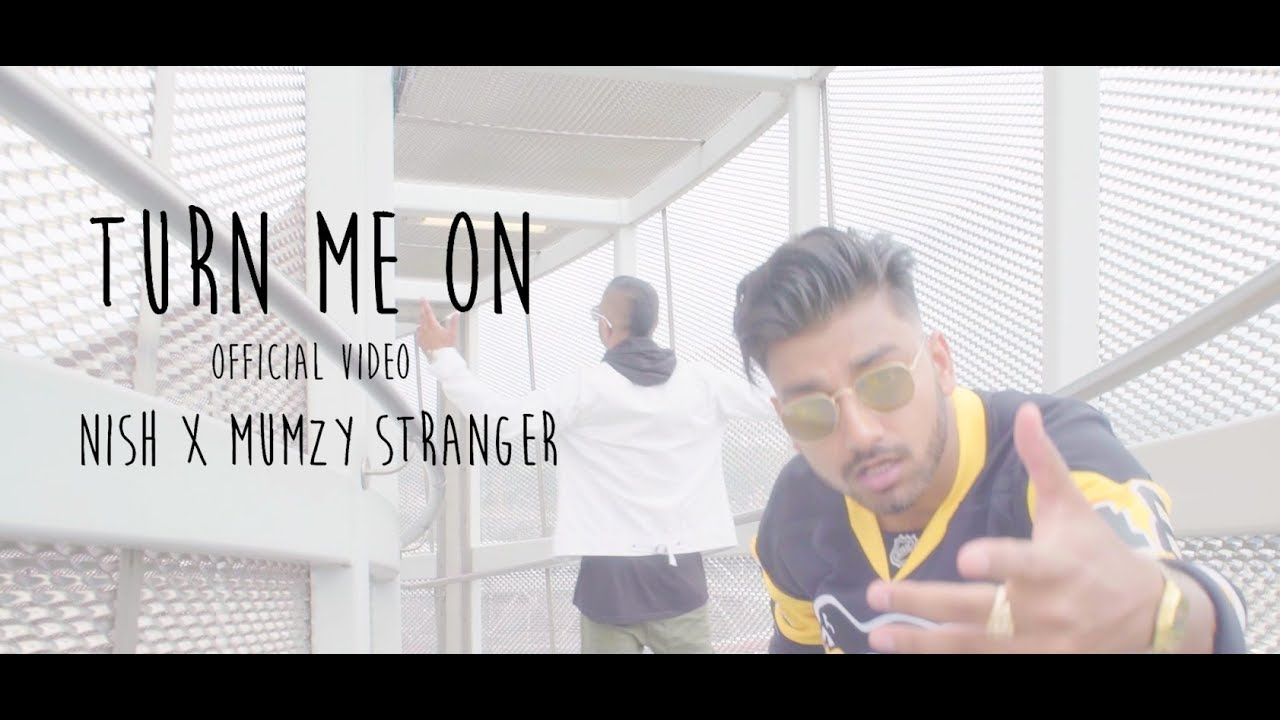 Nish — Turn Me On (Feat. Mumzy Stranger) | OFFICIAL VIDEO #TMO