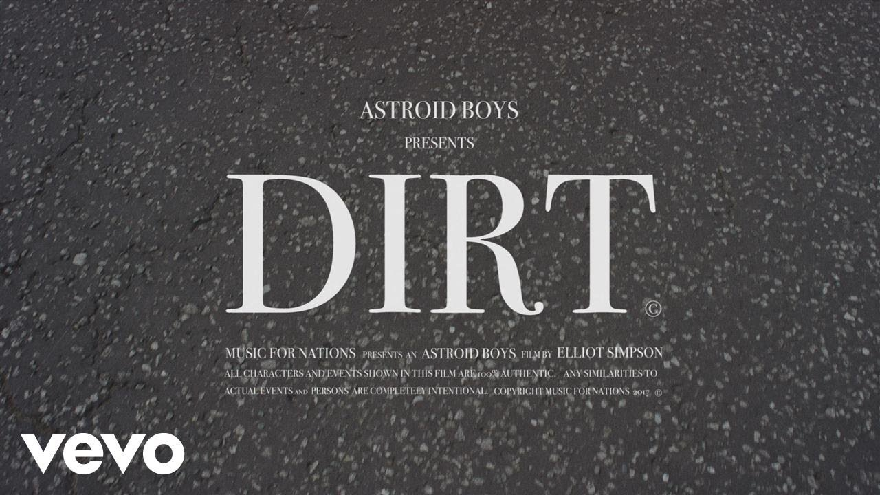 Astroid Boys — Dirt (Official Video)