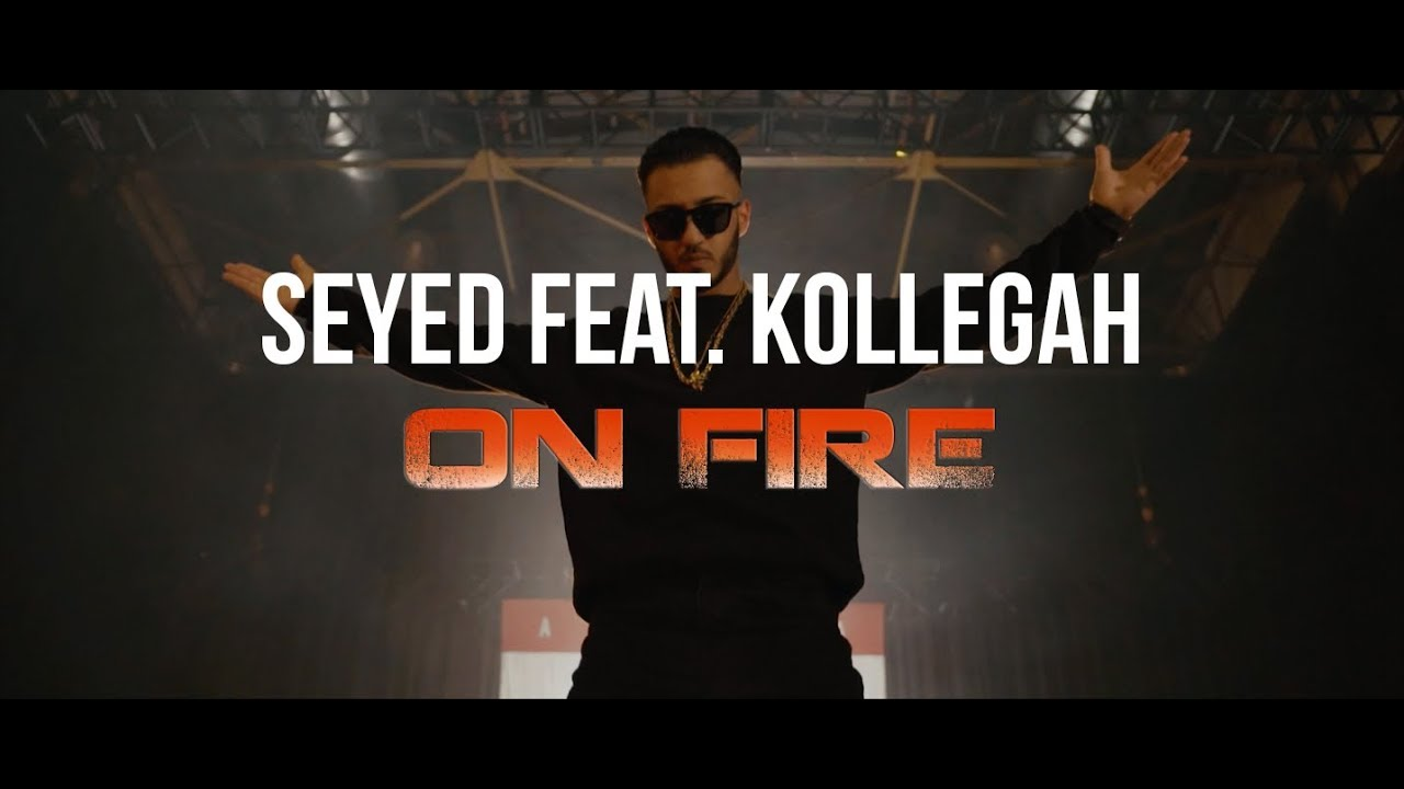Seyed feat. Kollegah — On Fire (Official Video) | COLD SUMMER 18.08.2017