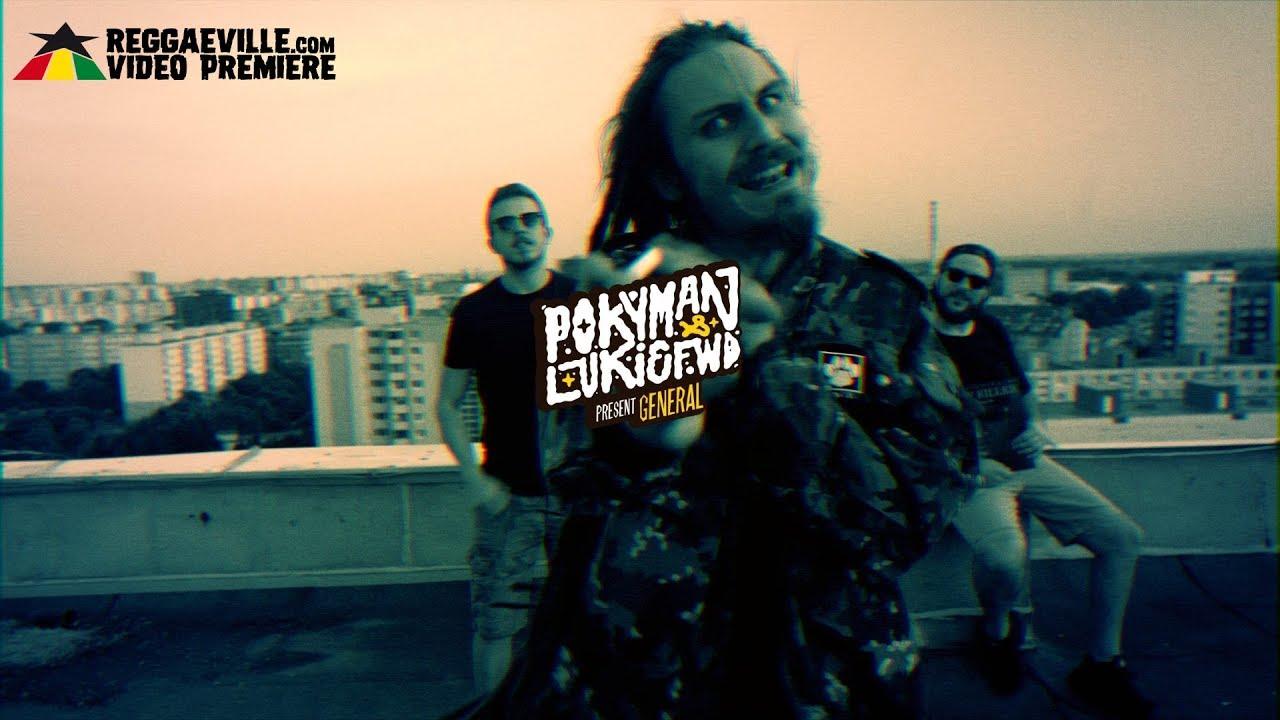 Pokyman & Lukie Fwd — General [Official Video 2017]