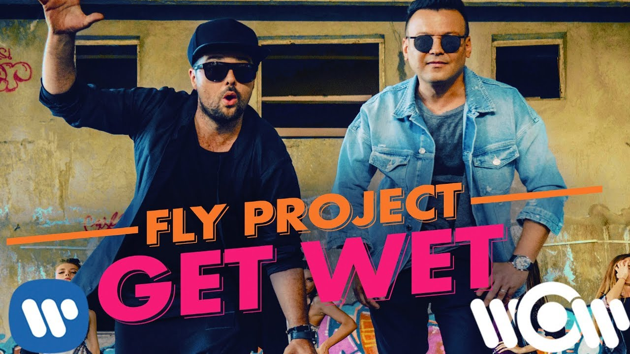Fly Project — Get Wet (by Fly Records) | Official Video