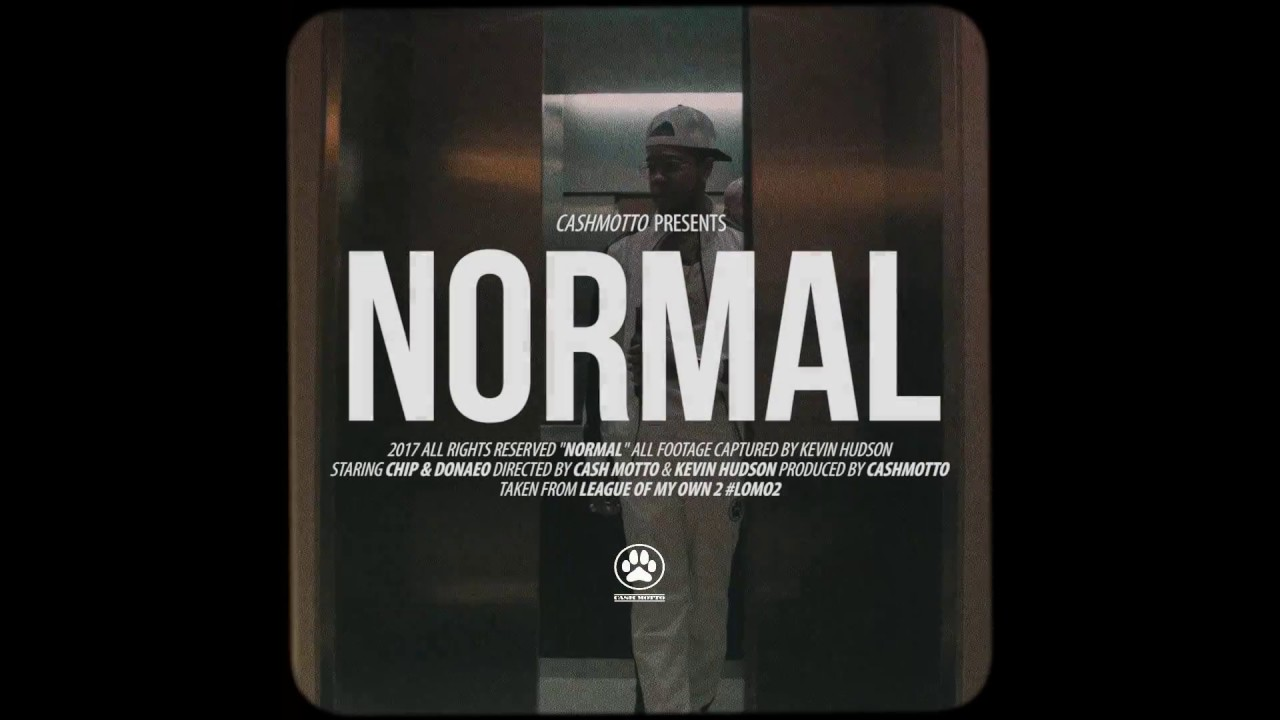 CHIP — NORMAL FT. DONAE'O (OFFICIAL MUSIC VIDEO)