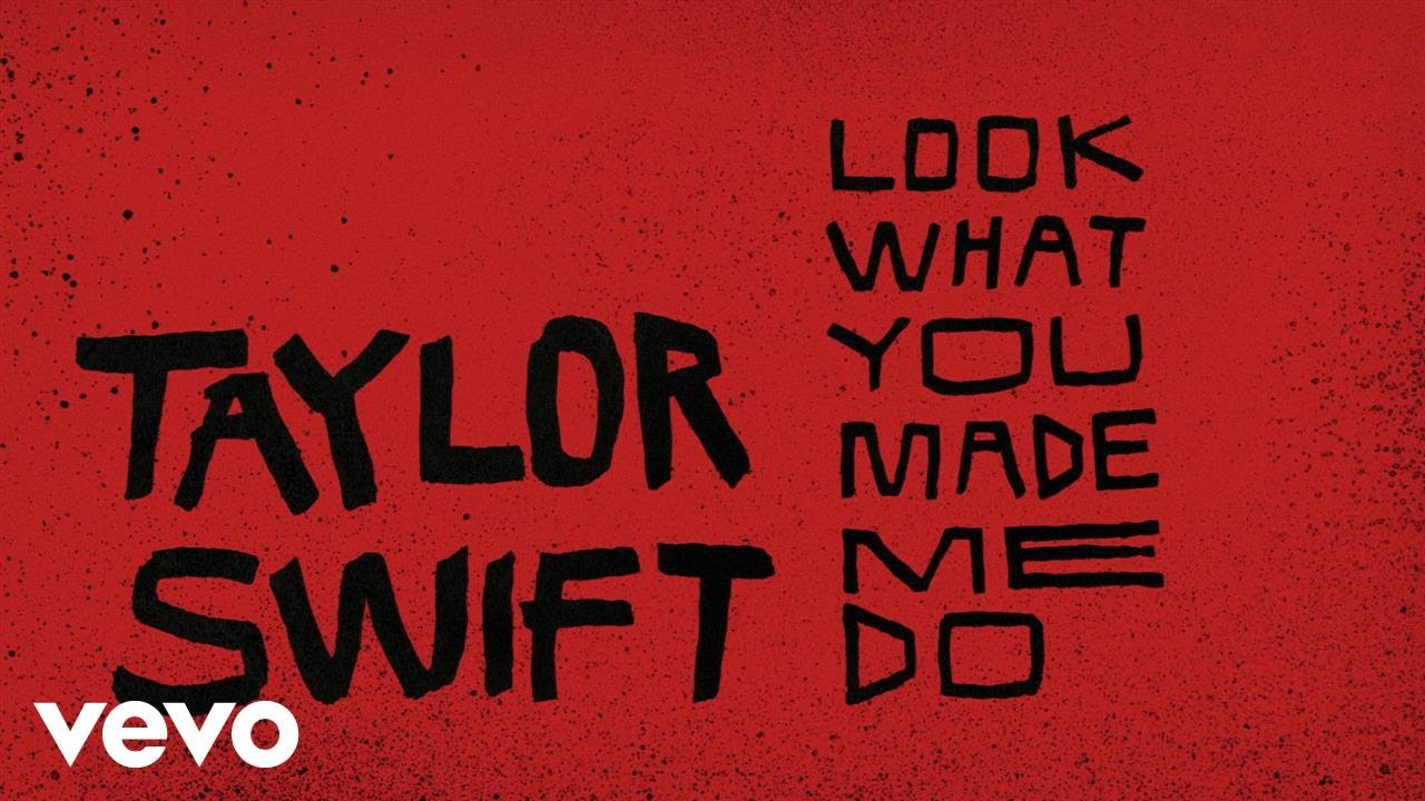 Taylor Swift — Look What You Made Me Do (Lyric Video)