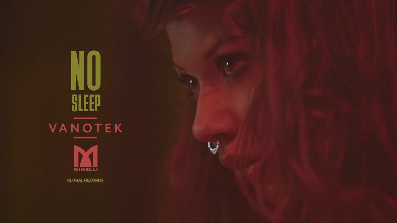 Vanotek feat. Minelli — No Sleep | Official Video