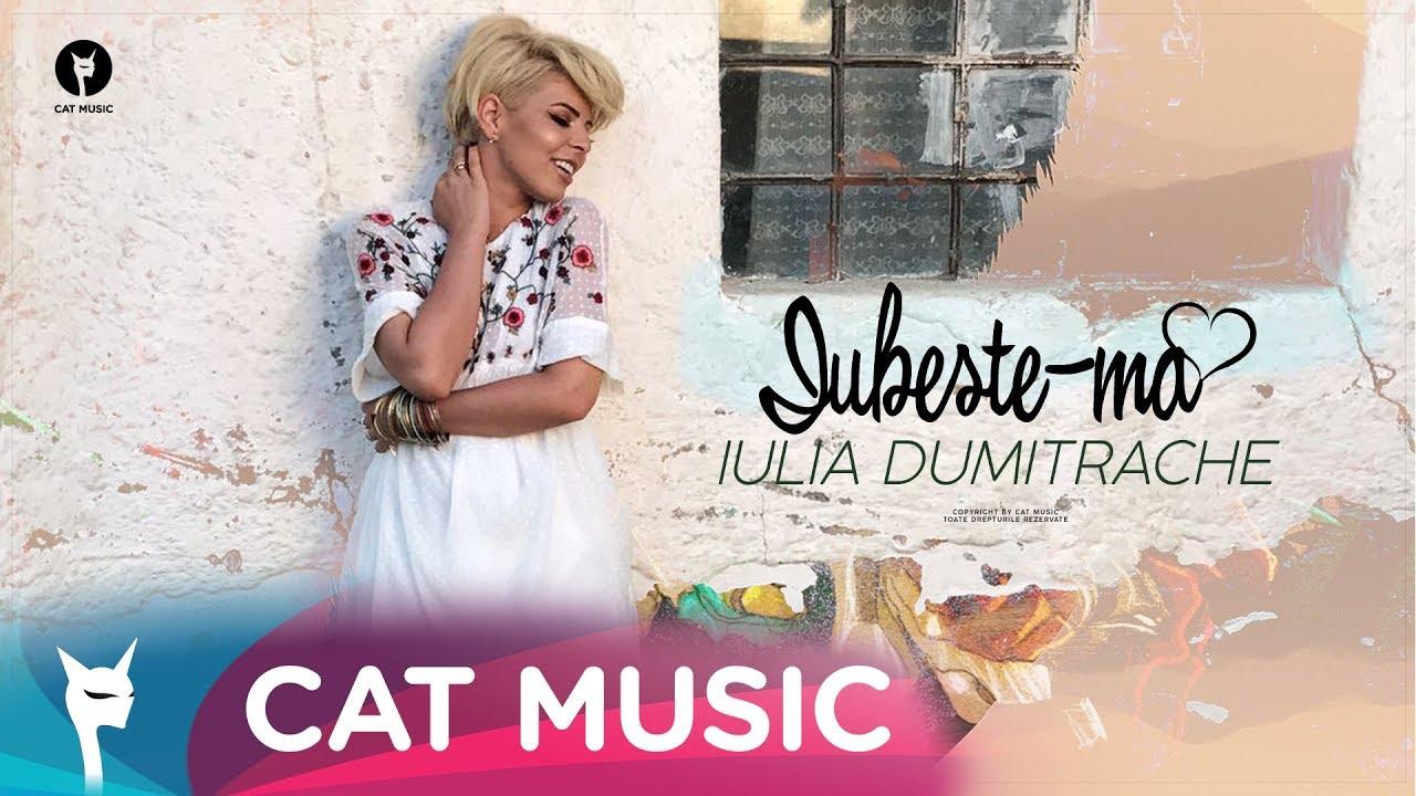 Iulia Dumitrache — Iubeste-ma (Official Video)
