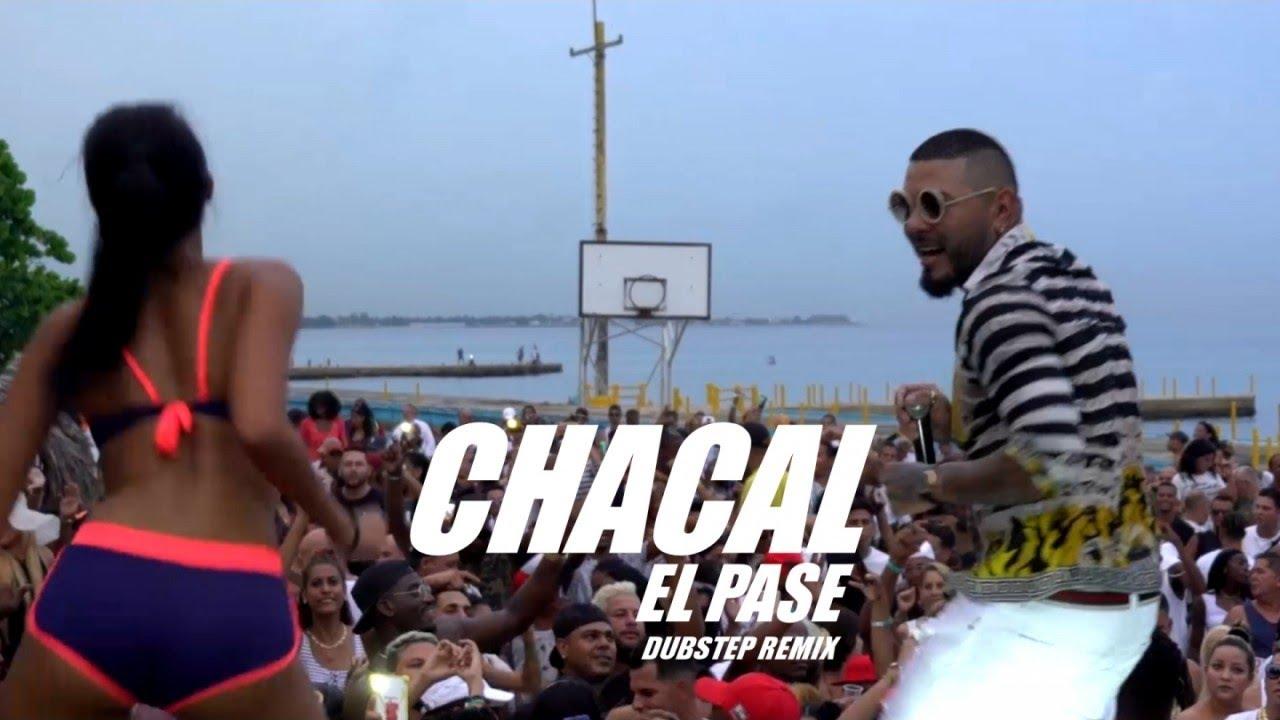 CHACAL — EL PASE — (OFFICIAL VIDEO) (DUBSTEP REMIX EN VIVO)